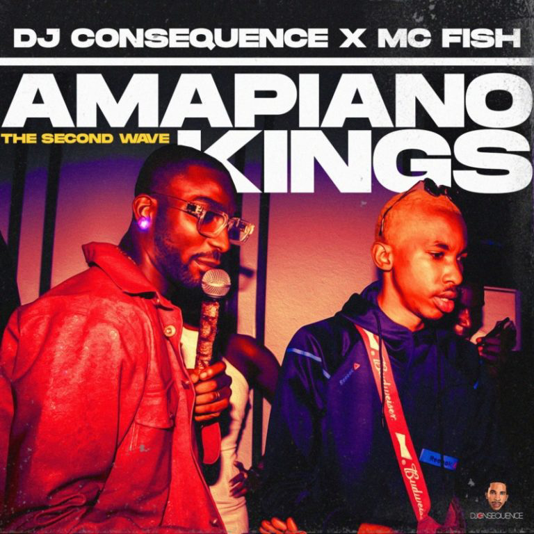 "[Mix] DJ Consequence – ""Amapiano Kings"""